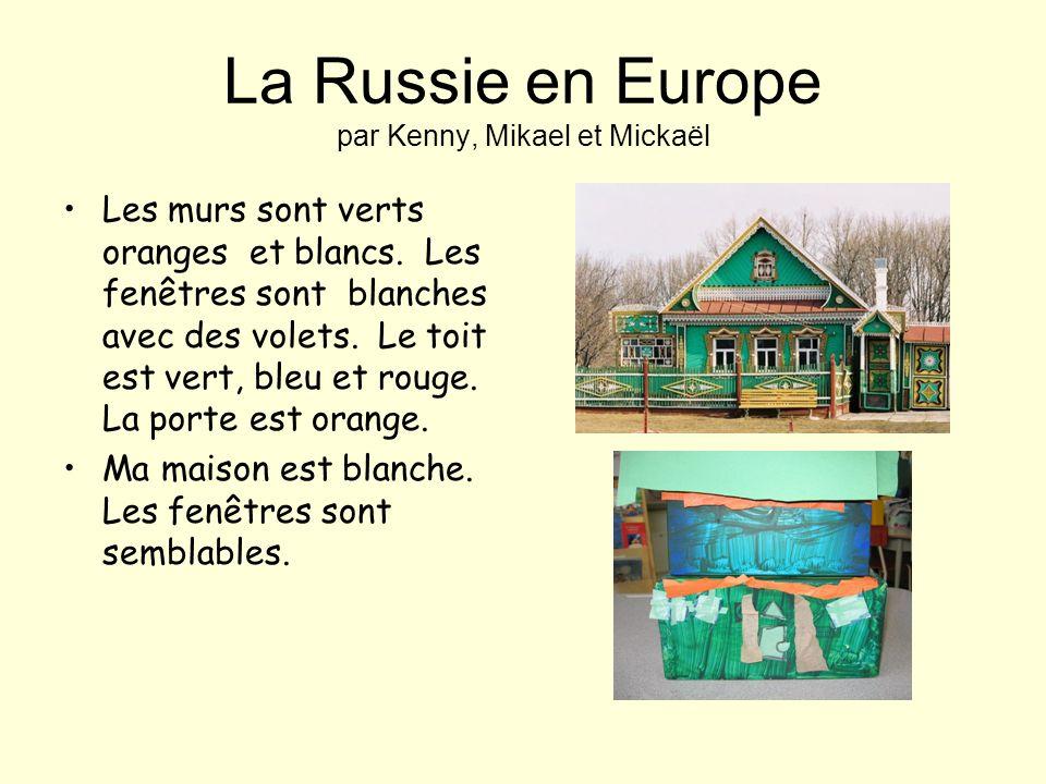 La Russie en Europe par Kenny, Mikael et Mickaël