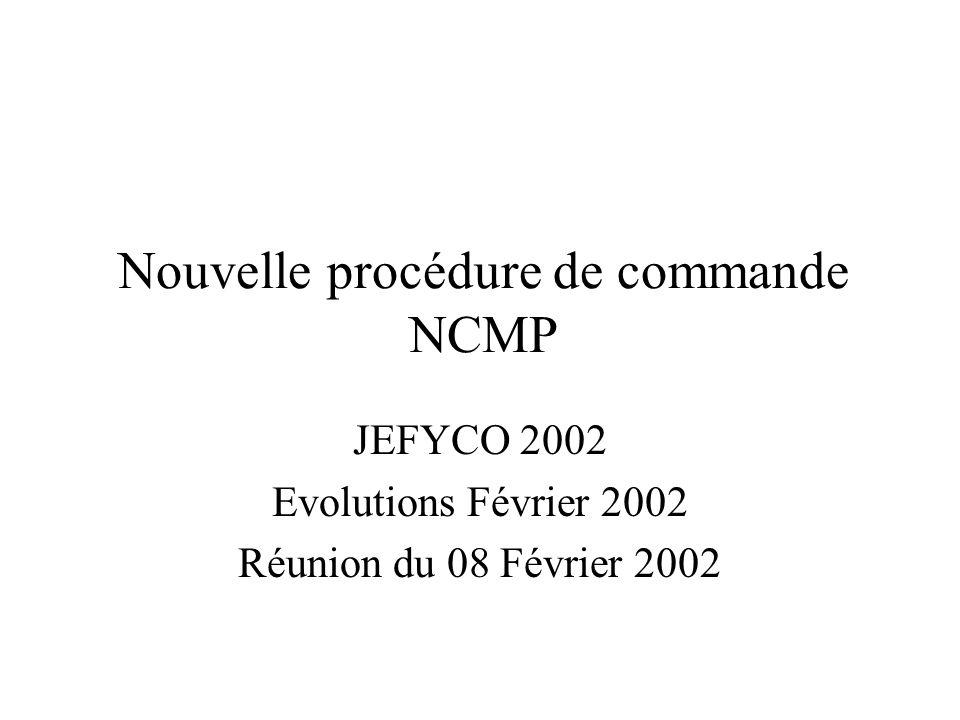 Nouvelle procédure de commande NCMP