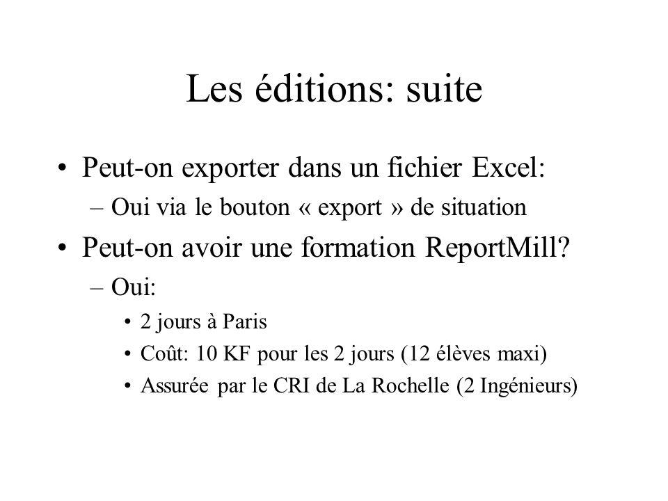 Les éditions: suite Peut-on exporter dans un fichier Excel: