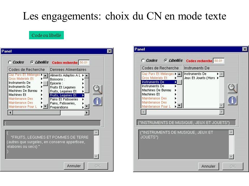 Les engagements: choix du CN en mode texte