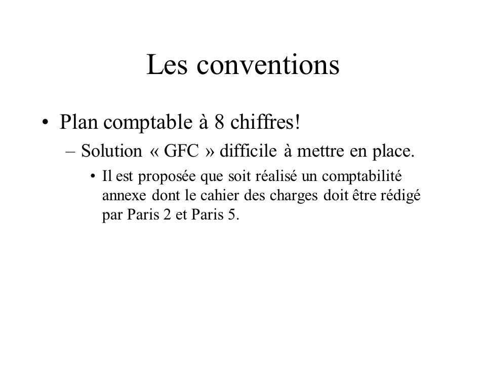 Les conventions Plan comptable à 8 chiffres!