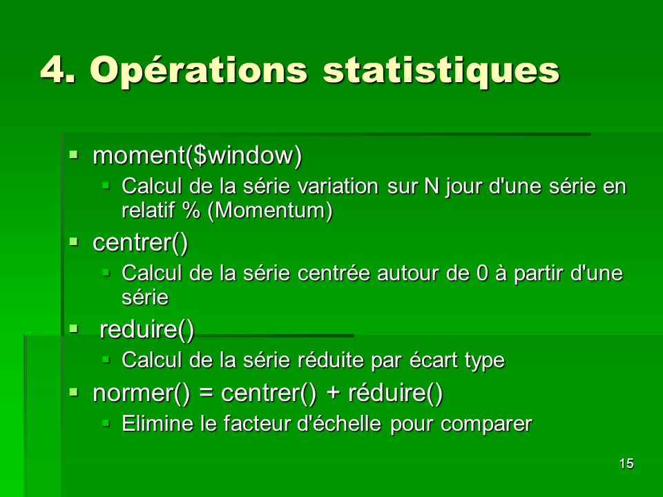 4. Opérations statistiques