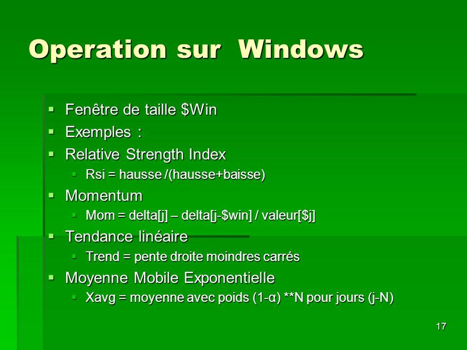 Operation sur Windows Fenêtre de taille $Win Exemples :