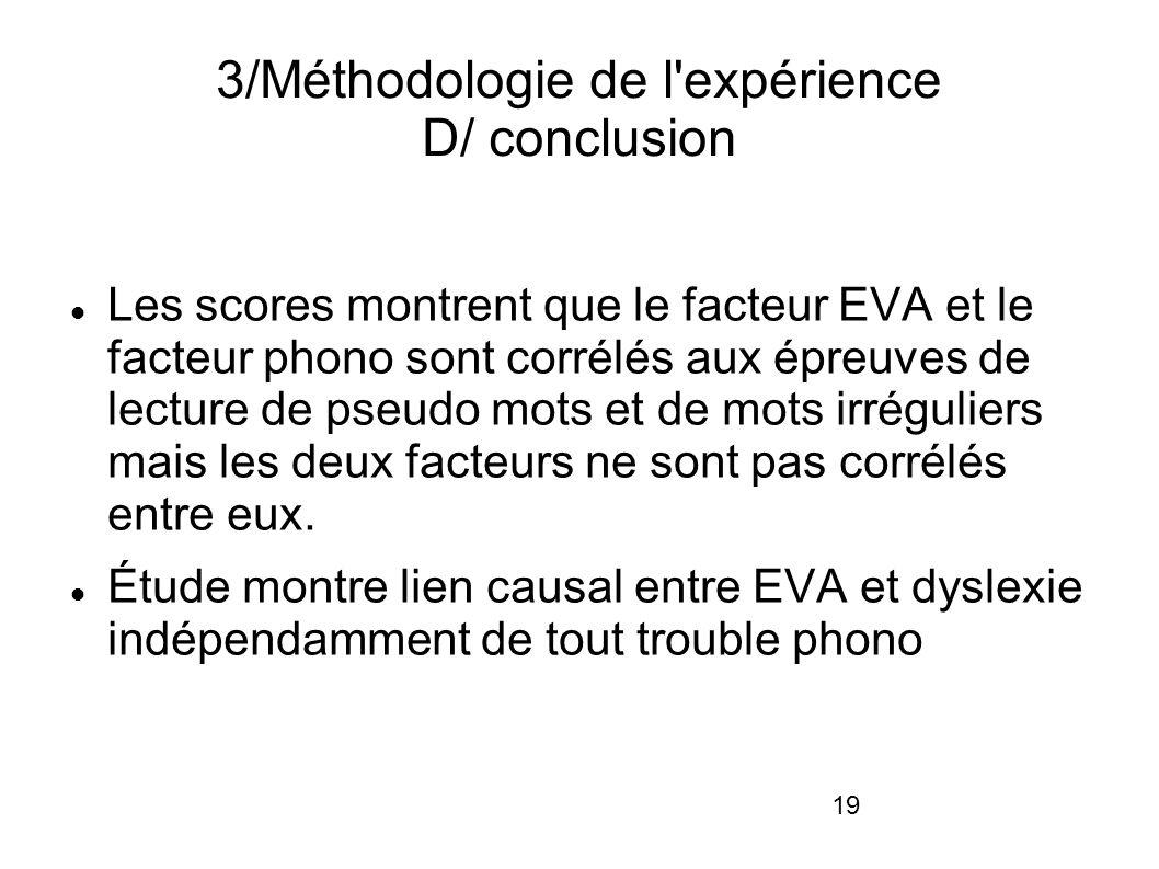 3/Méthodologie de l expérience D/ conclusion