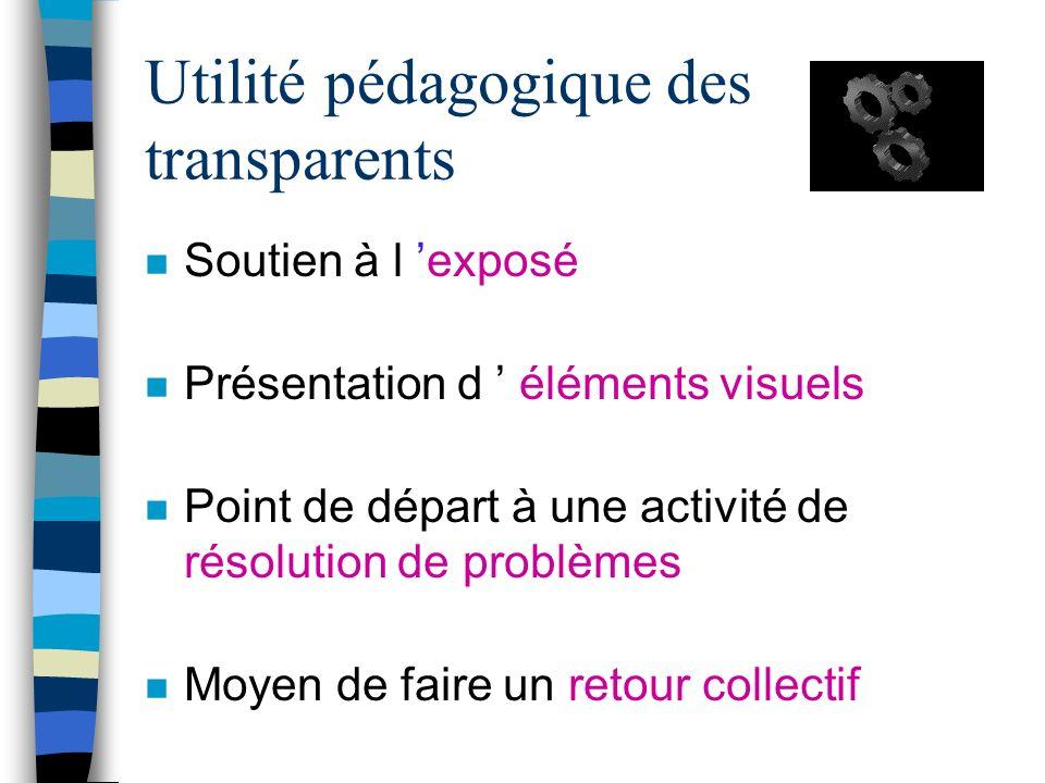 Utilité pédagogique des transparents