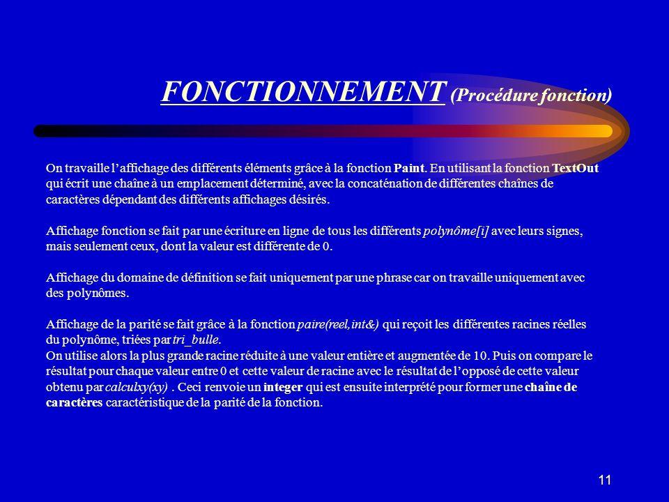 FONCTIONNEMENT (Procédure fonction)