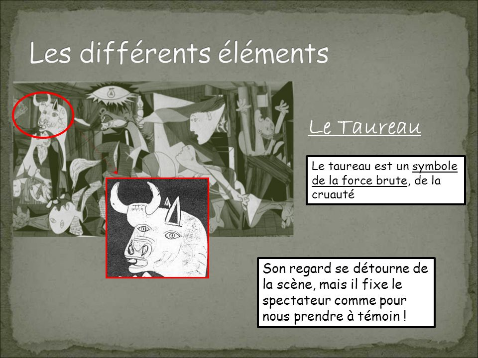 Le Taureau Le taureau est un symbole de la force brute, de la cruauté.