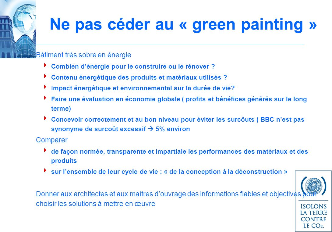 Ne pas céder au « green painting »