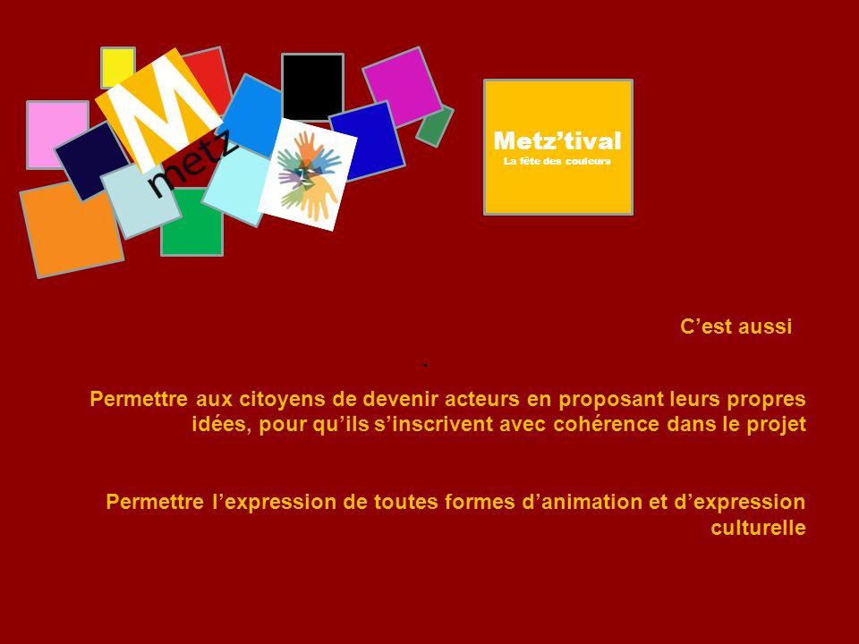 Metz'tival C'est aussi .