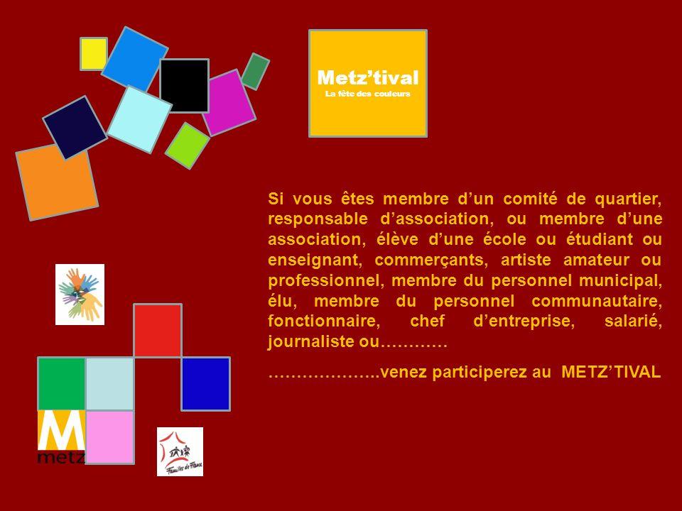 Metz'tival La fête des couleurs.