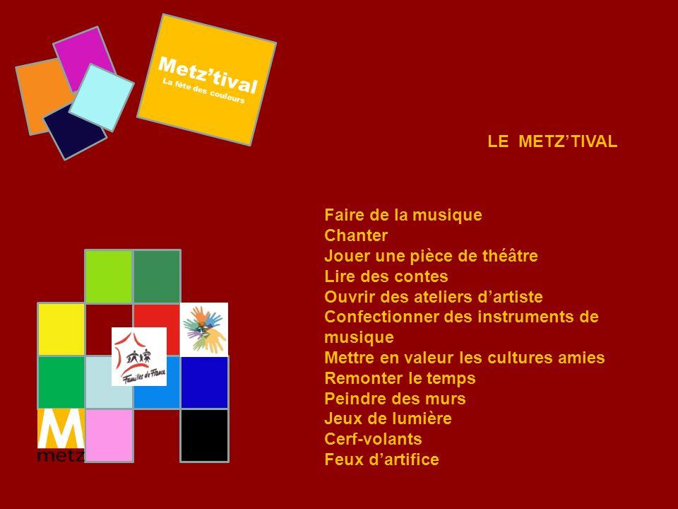 Metz'tival LE METZ'TIVAL Faire de la musique Chanter