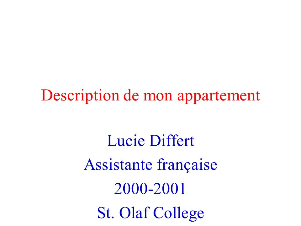 Description de mon appartement