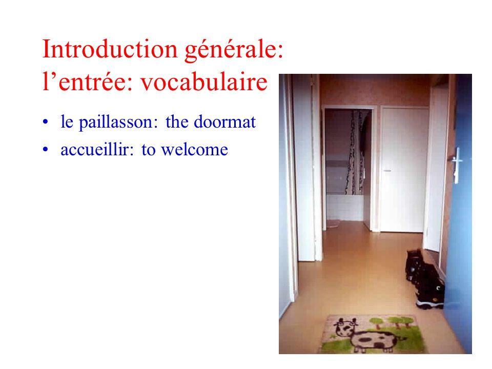 Introduction générale: l'entrée: vocabulaire