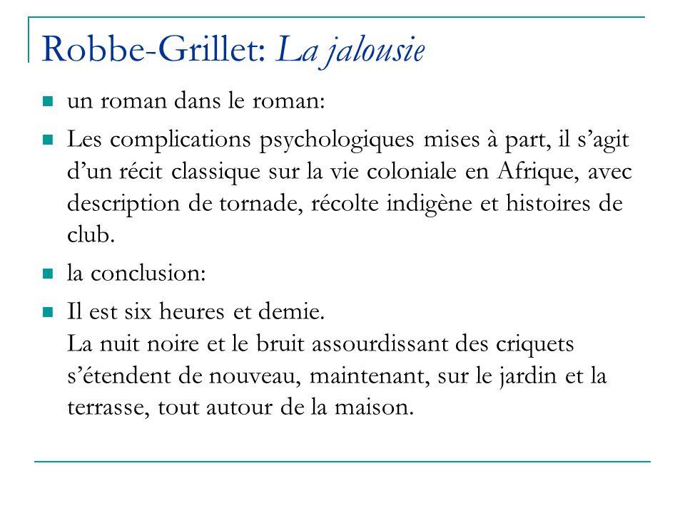 Robbe-Grillet: La jalousie