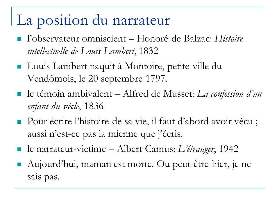 La position du narrateur