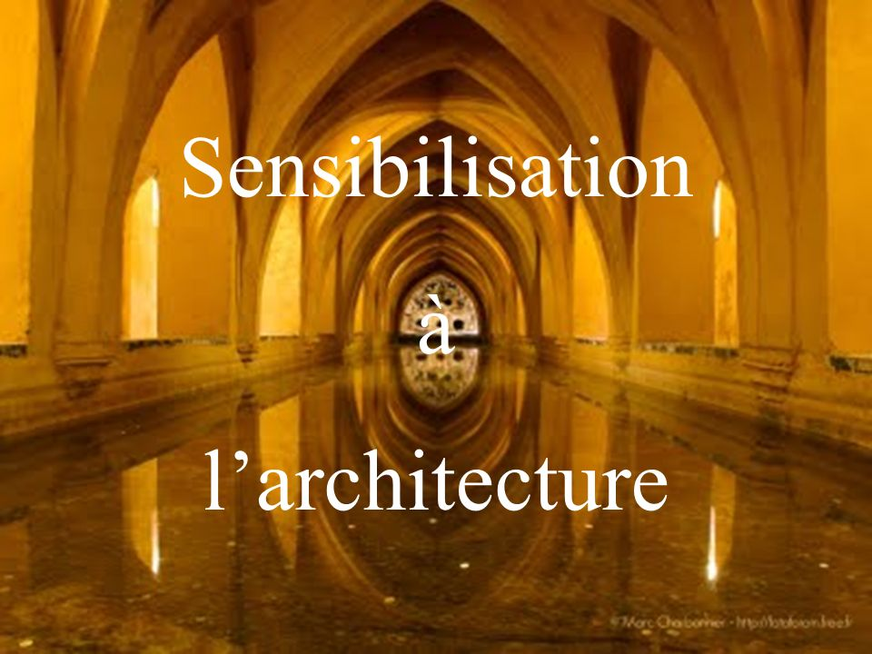 Sensibilisation à l'architecture