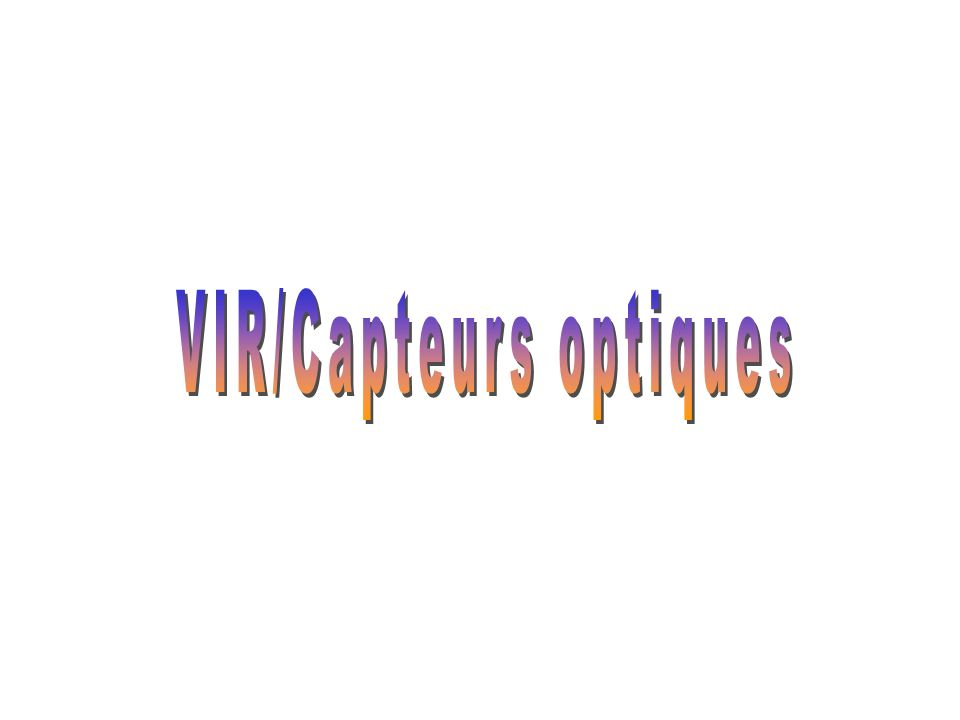 VIR/Capteurs optiques