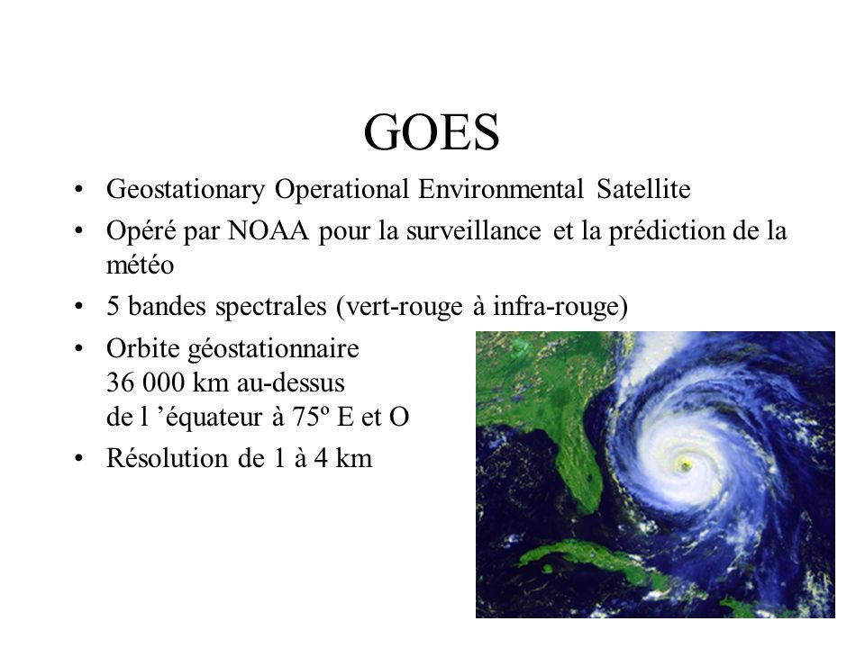 GOES Geostationary Operational Environmental Satellite
