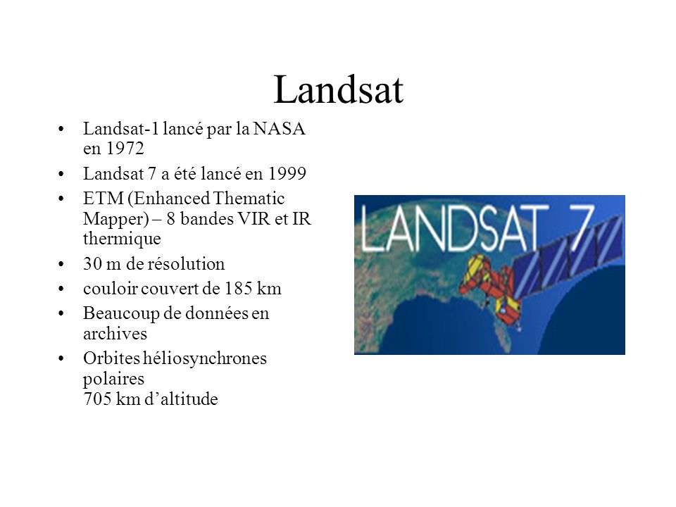 Landsat Landsat-1 lancé par la NASA en 1972