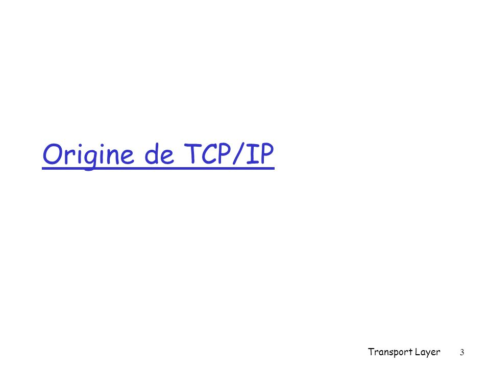 Origine de TCP/IP Transport Layer