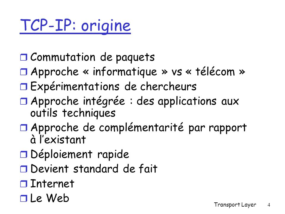 TCP-IP: origine Commutation de paquets