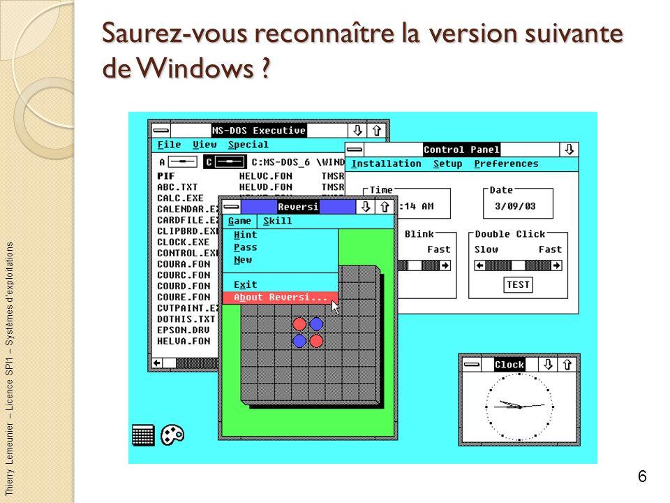 Saurez-vous reconnaître la version suivante de Windows