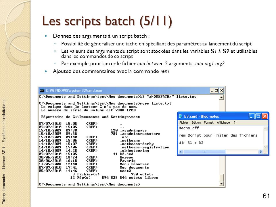 Les scripts batch (5/11) Donnez des arguments à un script batch :
