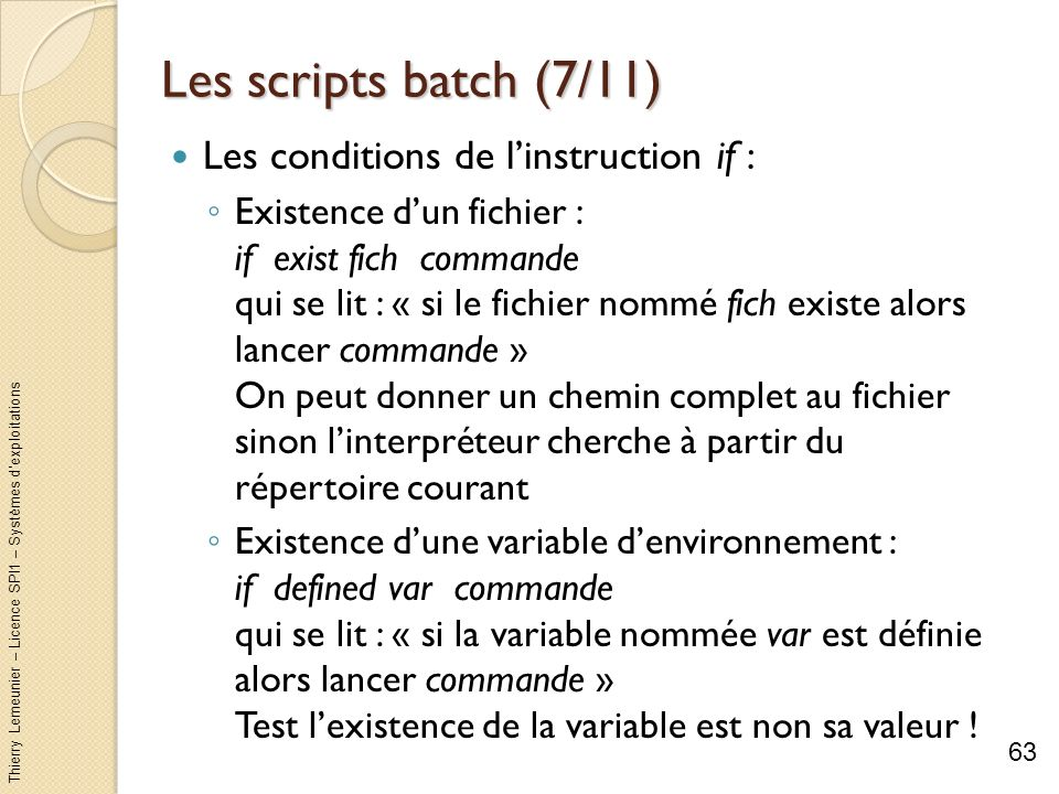 Les scripts batch (7/11) Les conditions de l'instruction if :