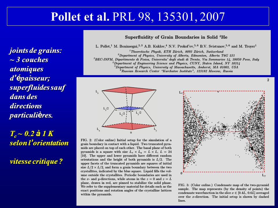 Pollet et al. PRL 98, 135301, 2007 joints de grains: