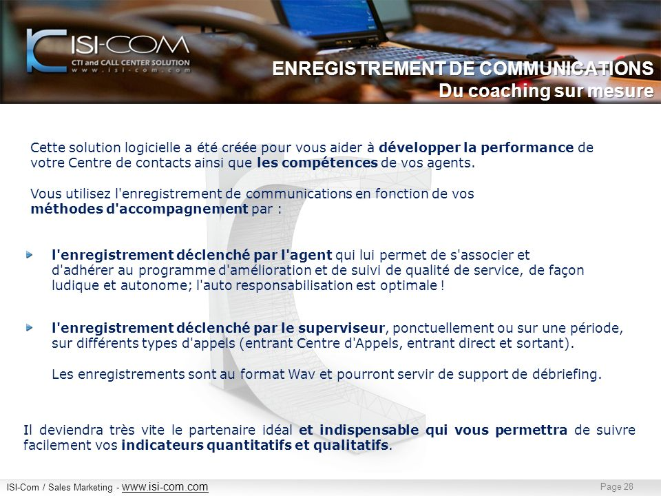 ENREGISTREMENT DE COMMUNICATIONS Du coaching sur mesure