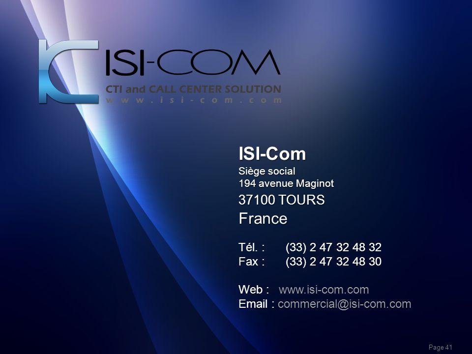 ISI-Com France 37100 TOURS Tél. : (33) 2 47 32 48 32
