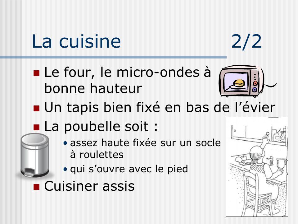 La cuisine 2/2 Le four, le micro-ondes à bonne hauteur