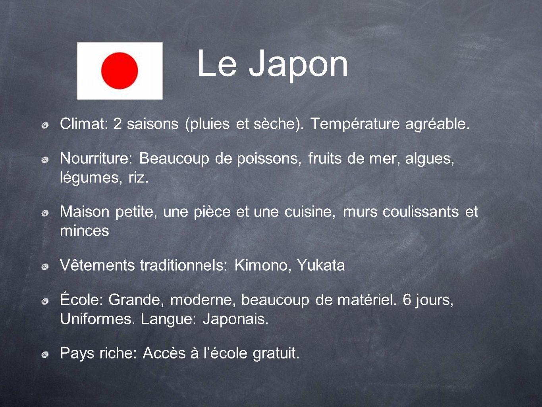 Le Japon Climat: 2 saisons (pluies et sèche). Température agréable.