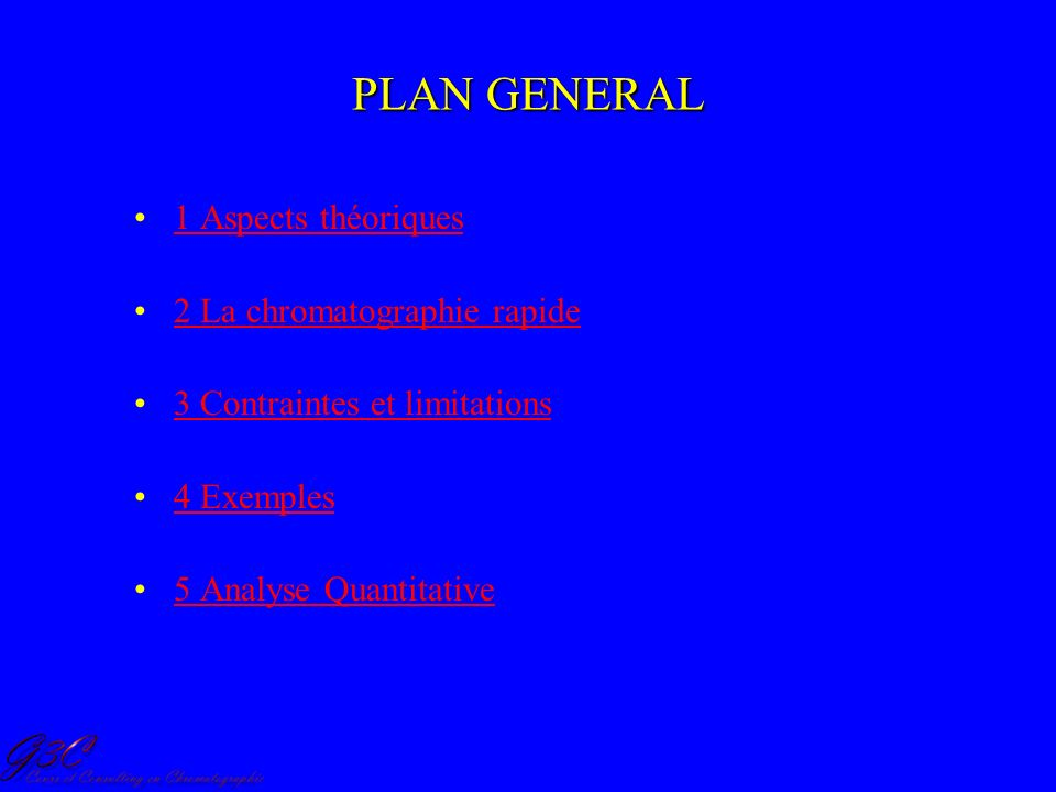 PLAN GENERAL 1 Aspects théoriques 2 La chromatographie rapide