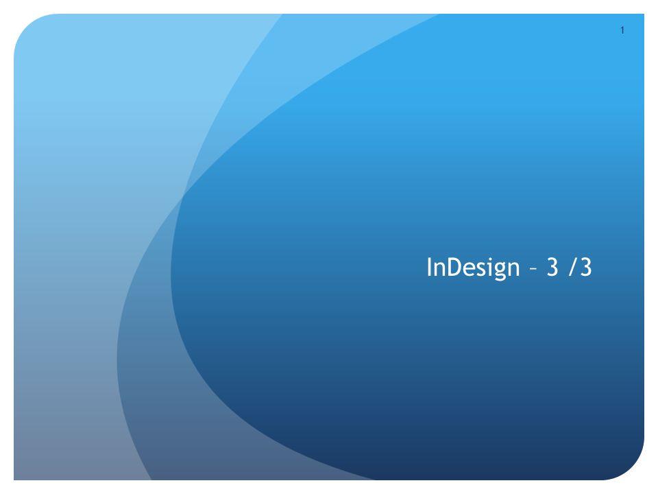 1 InDesign – 3 /3
