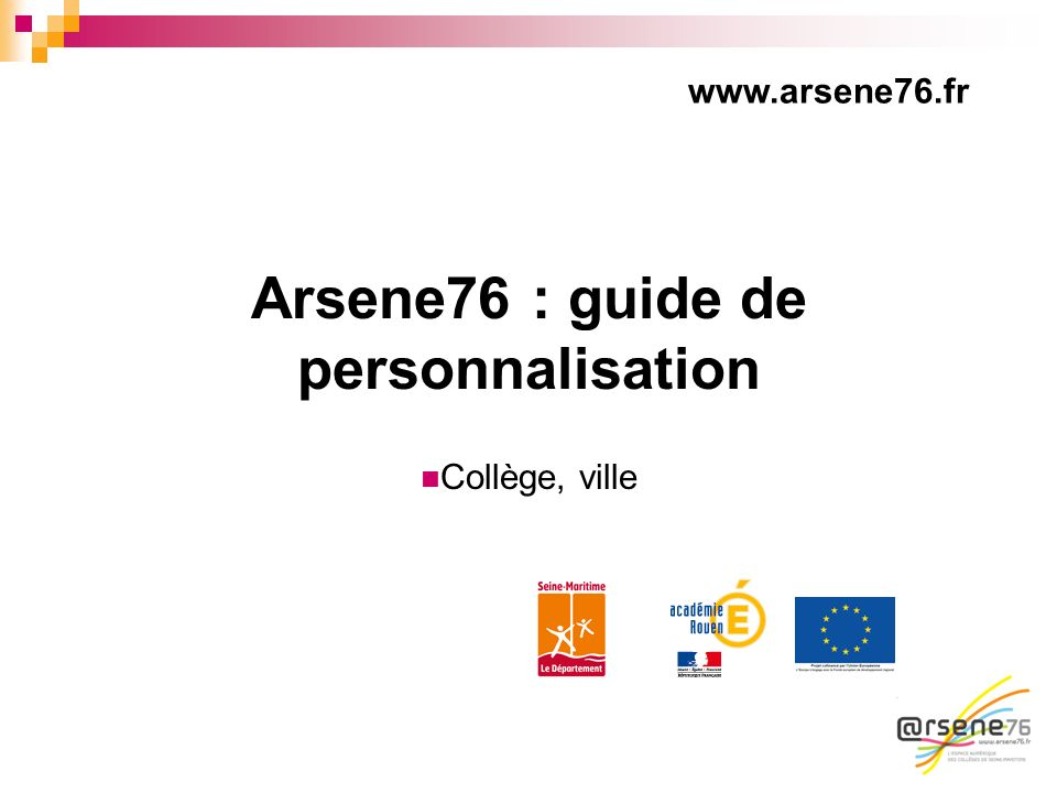 Arsene76 : guide de personnalisation