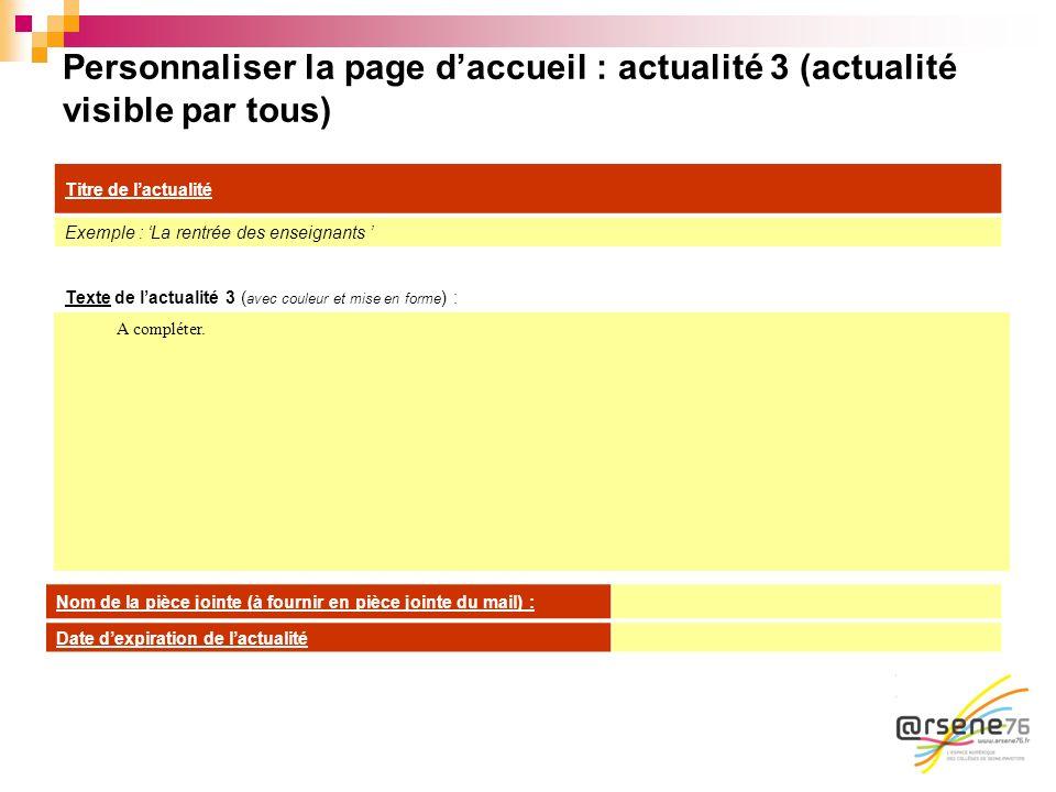 Personnaliser la page d'accueil : actualité 3 (actualité visible par tous)