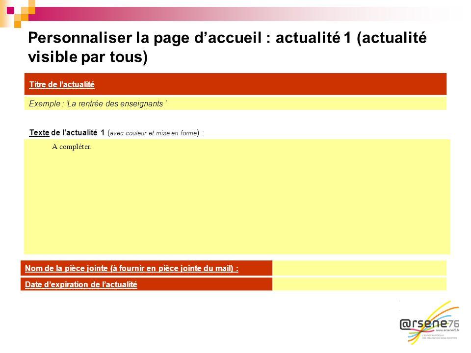 Personnaliser la page d'accueil : actualité 1 (actualité visible par tous)