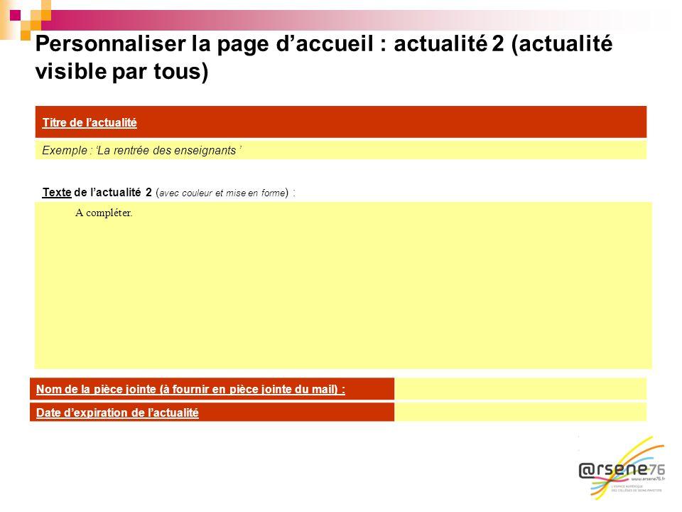 Personnaliser la page d'accueil : actualité 2 (actualité visible par tous)
