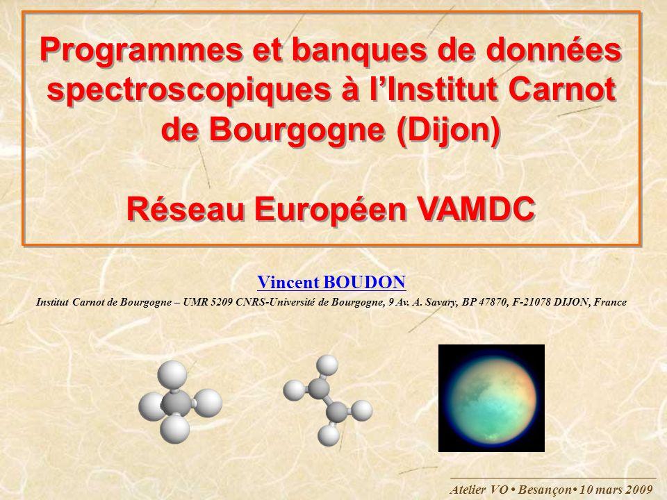 Programmes et banques de données spectroscopiques à l'Institut Carnot de Bourgogne (Dijon) Réseau Européen VAMDC