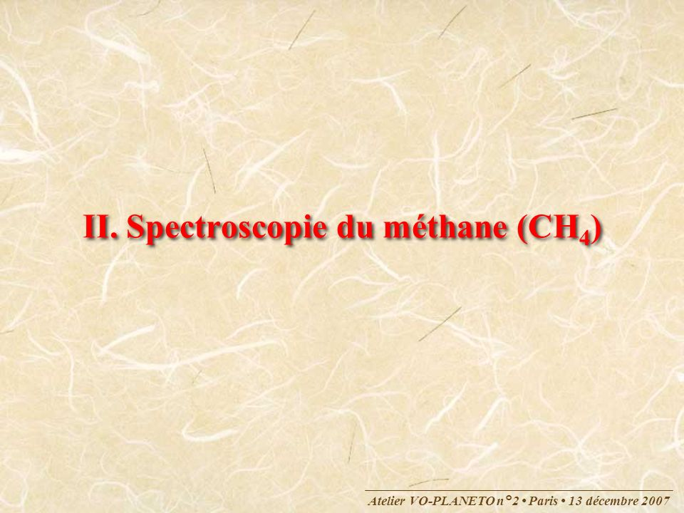 II. Spectroscopie du méthane (CH4)