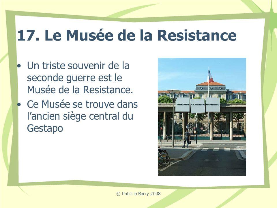 17. Le Musée de la Resistance