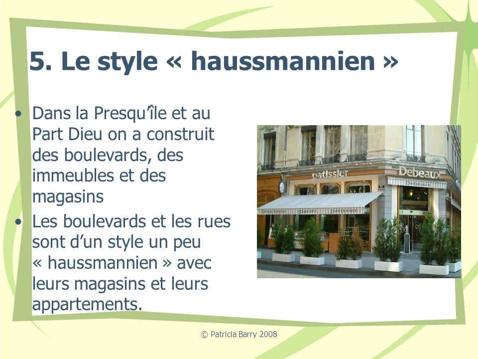 5. Le style « haussmannien »