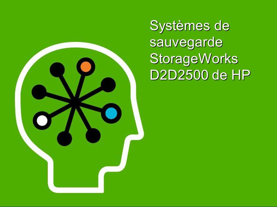 Systèmes de sauvegarde StorageWorks D2D2500 de HP