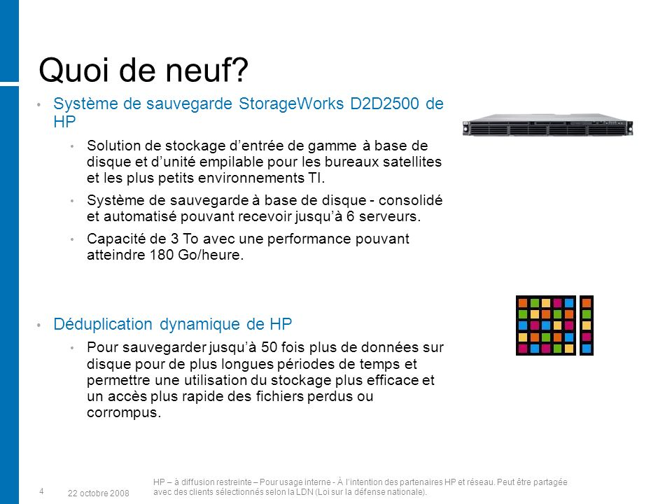 Quoi de neuf Système de sauvegarde StorageWorks D2D2500 de HP