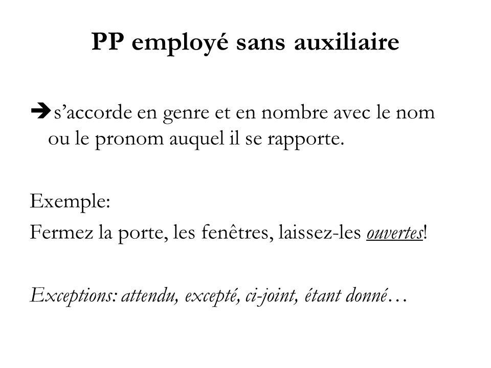 PP employé sans auxiliaire