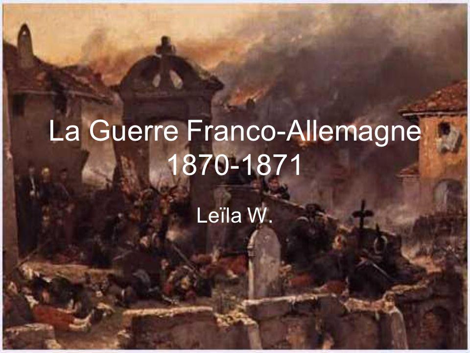 La Guerre Franco-Allemagne 1870-1871