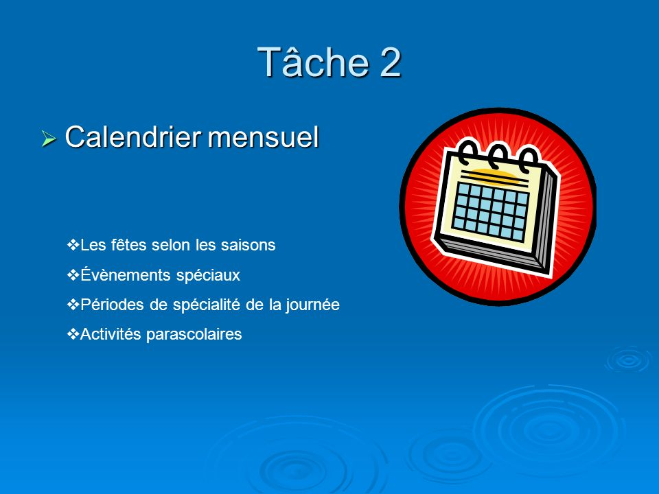 Tâche 2 Calendrier mensuel Les fêtes selon les saisons
