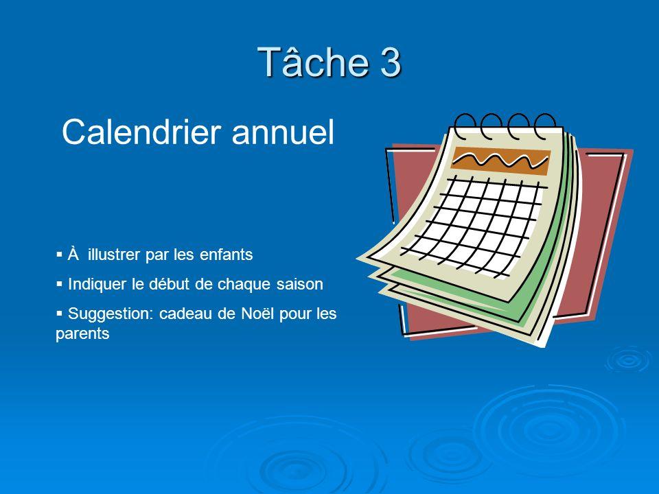 Tâche 3 Calendrier annuel À illustrer par les enfants