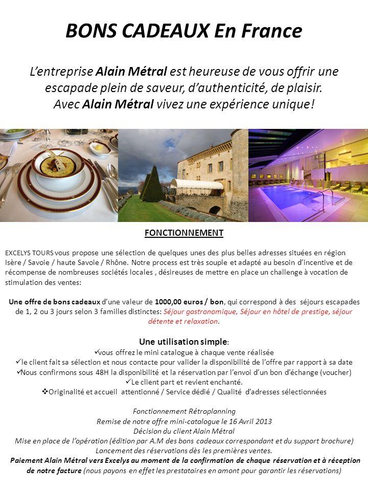 BONS CADEAUX En France L'entreprise Alain Métral est heureuse de vous offrir une escapade plein de saveur, d'authenticité, de plaisir.